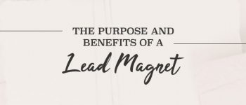 purpose-benefits-of-lead-magnets-cover-1